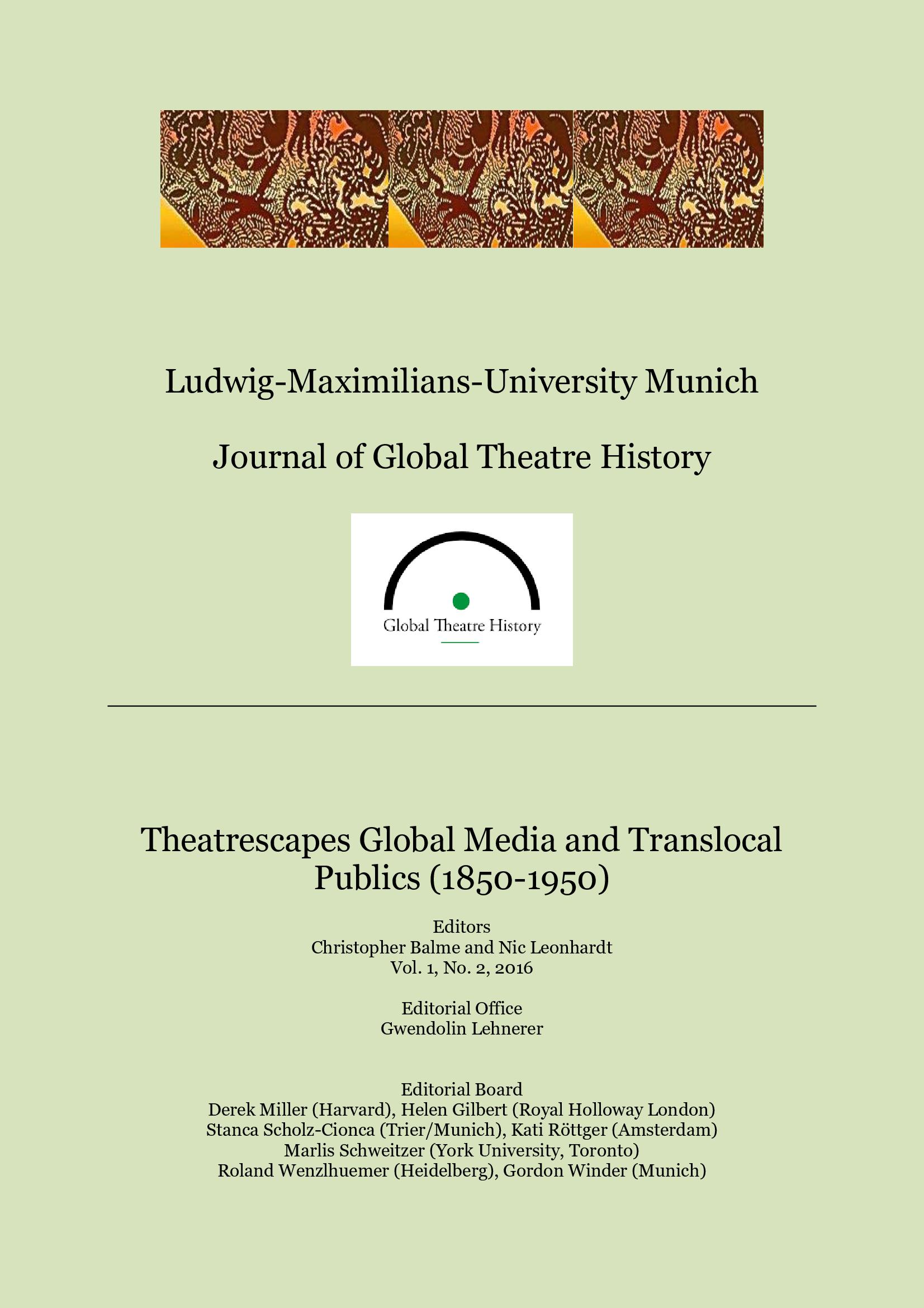 View Vol. 1 No. 2 (2016): Theatrescapes Global Media and Translocal Publics (1850-1950)